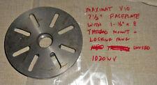 "Emco Maximat Lathe 7-1/2"" Faceplate w/ Locking Ring & 1-1/2"" x 8 Mount  1020WV"
