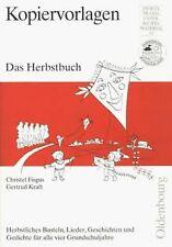 Das Herbstbuch. Herbstliches Basteln, Lieder, Geschichte... | Buch | Zustand gut