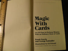 Magic with Cards   by Frank Garcia and George Schindler