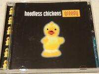 Headless Chickens Greedy CD