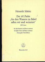 """Heinrich Schütz : Der 137. Psalm """" An den Wassern zu Babel saßen wir und weinete"""