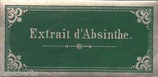 Étiquette-extrait d 'ABSINTHE-absinthe étiquette-suisse-env. 1890 # 973
