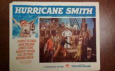 Rare 1952 Lobby Card - Hurricane Smith - 11x14 Original, Yvonne De Carlo