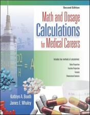 Math and Dosage Calculations for Medical Careers