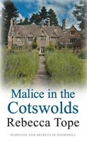 Malice in the Cotswolds (Cotswold Mysteries) By Rebecca Tope