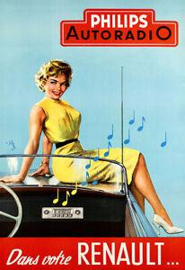 Philips autoradio dans votre Renault Auto Automobile Car Art Ad Poster Print