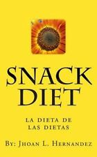 Snack Diet : La dieta de las Dietas by Jhoan Hernandez (2011, Paperback)