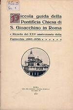 Piccola guida della Pontificia Chiesa di S. Gioacchino in Roma