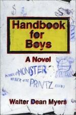 Handbook for Boys by Walter Dean Myers (2002, Hardcover)