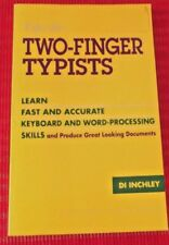 TIPS FOR TWO-FINGER TYPISTS ~ Di Inchley