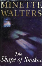 MINETTE WALTERS_______THE SHAPE OF SNAKES hardly read