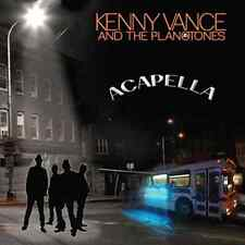 Acapella by KENNY VANCE And The Planotones Brand New