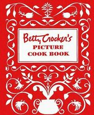 Betty Crocker Cooking Ser.: Betty Crocker's Picture Cookbook by Betty Crocker Editors (1998, Spiral, Facsimile edition)