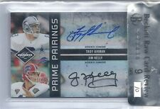 Troy aikman Jim kelly auto #'4 OF 5 Prime Pairings autograph BGS 9 Mint w/10 Raw