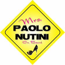 Mrs Paolo Nutini On Board Car Sign Just the Ticket