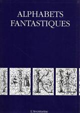 Alphabets Fantastiques - Collectif - l'Aventurine