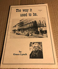 Historical Society of Fulton N.Y. The Way It Use To Be By Grace Lynch Vol 2