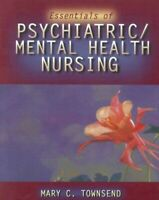 Essentials of Psychiatric / Mental Health Nursing by Townsend, M. Paperback The