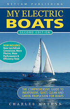 NEW My Electric Boats by Charles A. Mathys