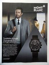 PUBLICITE-ADVERTISING :  MONT BLANC TimeWalker Extreme Hugh Jackman  2014 Montre