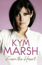 From the Heart by Kym Marsh (Hardback, 2011) - pristine - must see