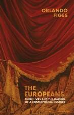 The Europeans by Orlando Figes (author)