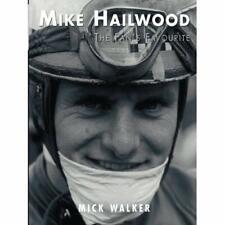 Mike Hailwood - The Fan's Favourite - Paperback / softback NEW Walker, Mick 01/1