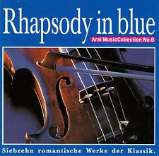 Rhapsody in Blue - 17 romantica opere della classica/CD