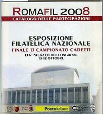RomaFil 2008. Catalogo delle partecipazioni. Esposizione filatelica naziona