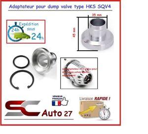 adaptateur dump valve convient HKS SQV4  en alu emboitement 35 mm