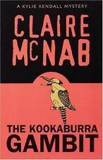 The Kookaburra Gambit: A Kylie Kendall Mystery (Kylie Kendall Mysteries) McNab,