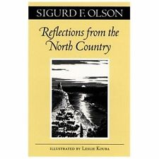 Reflections from the North Country: By Olson, Sigurd F.