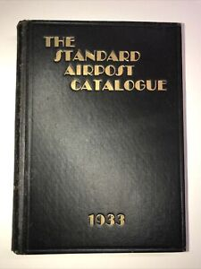 Air Mail / Aerophilately reference. Dickason THE STANDARD AIRPOST CATALOGUE 1933