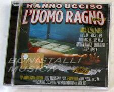 PEZZALI MAX/883 - HANNO UCCISO L'UOMO RAGNO 2012 - CD Sigillato
