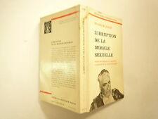 L'IRRUPTION DE LA MORALE SEXUELLE DE WILHELM RICH EDITIONS PAYOT 1974