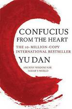 Confucius from the Heart: Ancient Wisdom for Today's World by Yu Dan-F051