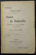 GAELL: Dans la Bataille - Scènes de la guerre / Guerre 14-18 / 1916