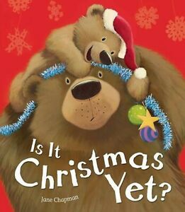 IS IT CHRISTMAS YET? Jane Chapman - Brand New Picture Book