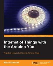 Geeky Projects with the Arduino Yun by Marco Schwartz (English) Paperback Book F