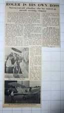1956 16-year-old Roger Bailey Starts Aircraft Servicing Company Pioneer Aircraft