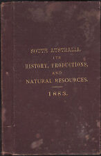 South Australia : Its History Productions & Natural Resources 1883 - Stow