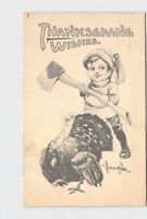 PPC POSTCARD THANKSGIVING WISHES BOY WITH AXE TURKEY