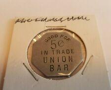 Good for 5 cent in Trade Union Bar trade token coin Nice!