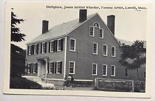 Vintage Postcard Lowell Mass. Birthplace James Whistler Famous Artist Merrimack