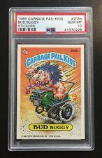 1986 Garbage Pail Kids OS5 Bud Buggy 205b PSA 10 GEM MINT-RARE GEM 5th series 5