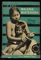 KATZ RICCARDO MALESIA MISTERIOSA GENIO 1933 I° EDIZ. VIAGGI ASIA