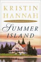 Summer Island: A Novel by Kristin Hannah