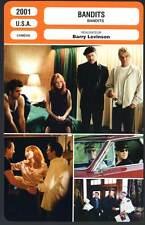BANDITS - Willis,Thornton,Blanchett Levinson (Fiche Cinéma) 2001