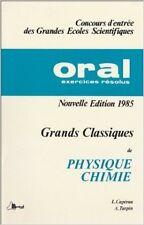 André Turpin - Grands classiques de physique-chimie : Oral, exercices résolus (C