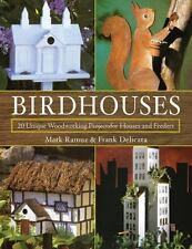 Birdhouses: 20 Unique Woodworking Projects for Houses and Feeders-ExLibrary